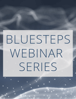BlueSteps Webinar Series