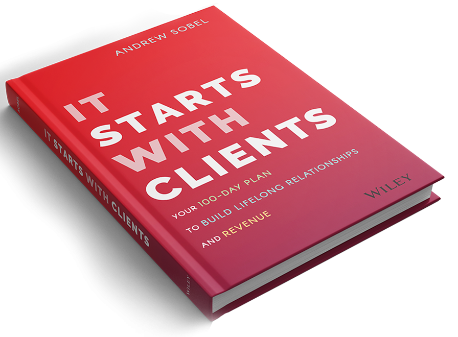 Andrew Sobel's It Starts with Clients